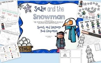 Sadie and the Snowman: Speech and Language Book Companion