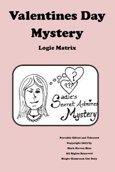 Sadie's Valentines Day Secret Admirer Mystery for Upper Elementary