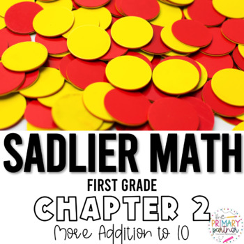 Sadlier Math First Grade Chapter 2 Addition