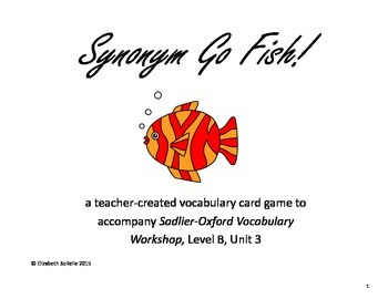 Vocabulary Workshop Level B, Unit 3 Synonym Go Fish