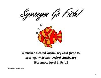 Vocabulary Workshop Level B, Unit 3 Synonym Go Fish