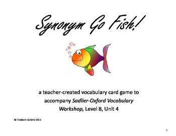 Vocabulary Workshop Level B, Unit 4 Synonym Go Fish