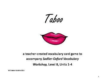 Vocabulary Workshop Level B, Units 1-4 Taboo