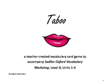 Vocabulary Workshop Level B, Units 1-4 Taboo