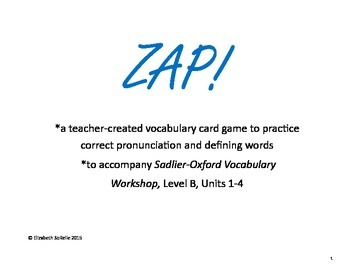Vocabulary Workshop Level B, Units 1-4 ZAP