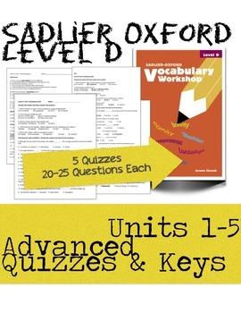 Sadlier Oxford Level D Unit 1-5 Advanced Quizzes