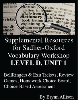 Sadlier-Oxford Level D Vocabulary Supplemental Resources: Unit 1