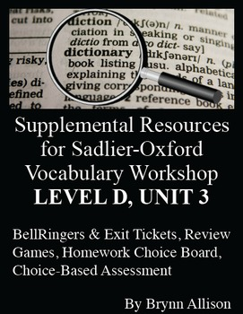 Sadlier-Oxford Level D Vocabulary Supplemental Resources: Unit 3