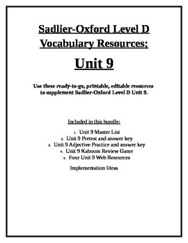 Sadlier-Oxford Level D Vocabulary Supplemental Resources: Unit 9