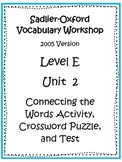 Sadlier-Oxford Level E Unit 2 Activities and Test