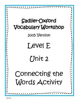 Sadlier-Oxford Level E Unit 2 Activity