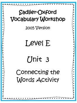 Sadlier-Oxford Level E Unit 3 Activity