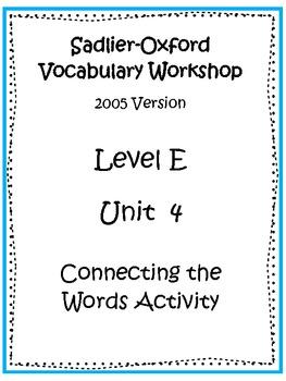 Sadlier-Oxford Level E Unit 4 Activity