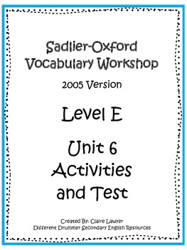 Sadlier-Oxford Level E Unit 6 Activities and Test