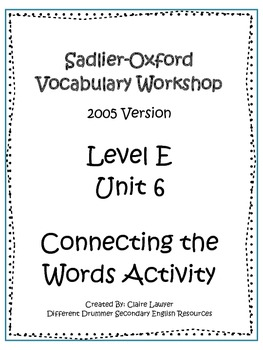 Sadlier-Oxford Level E Unit 6 Activity