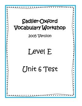Sadlier-Oxford Level E Unit 6 Test