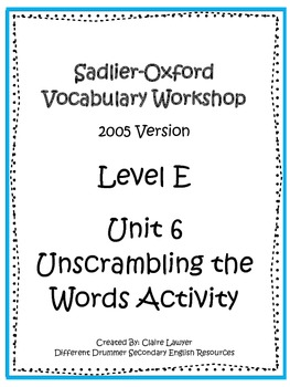 Sadlier-Oxford Level E Unit 6 Unscrambling the Words Activity