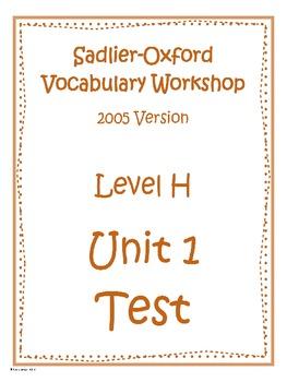 Sadlier-Oxford Level H Unit 1 Test