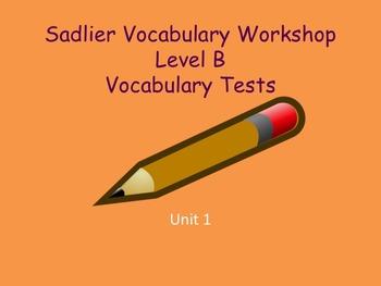 Sadlier-Oxford Vocabulary Workshop Level B Unit 1 Test