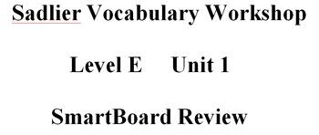 Sadlier Vocabulary Workshop Level E Unit 1 SmartBoard Review
