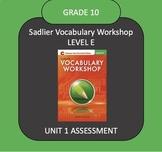 Sadlier Vocabulary Workshop Level E Unit 1 TEST