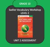 Sadlier Vocabulary Workshop Level E Unit 2 TEST