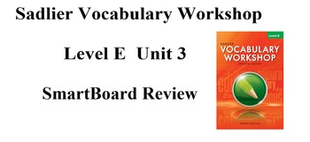 Sadlier Vocabulary Workshop Level E Unit 3 SmartBoard Review