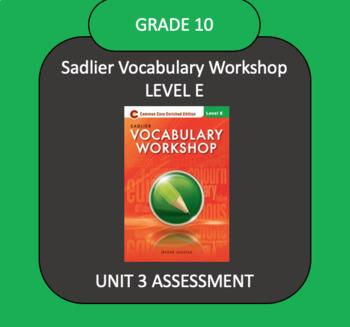 Sadlier Vocabulary Workshop Level E Unit 3 TEST