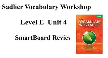 Sadlier Vocabulary Workshop Level E Unit 4 SmartBoard Review