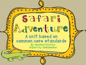 Safari Adventure {based on CCSS}