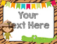 Safari | African Themed Editable Posters & Labels {3 Different Sizes}