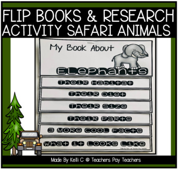 Flip Books About Safari Animals for Information Writing and Research Reports