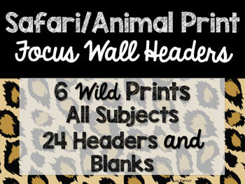 Safari / Animal Print Classroom Decor: Focus Wall Headers