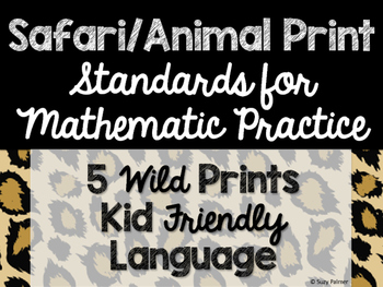 Safari / Animal Print Classroom Decor: Standards for Mathematical Practice