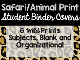 Safari / Animal Print Classroom Decor: Student Binder Covers