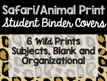 Safari / Animal Print Classroom Decor: Student Binder Covers