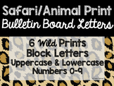 Safari / Animal Print Classroom Theme Decor: Bulletin Board Block Letters