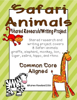 Safari Animals Shared Research and Writing Project
