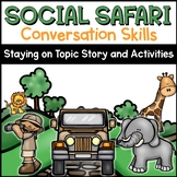 Conversation Skills Lesson and Activities Safari Theme