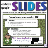 Safari Editable GOOGLE SLIDES 4 Morning Messages, Task Car