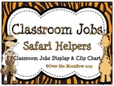 Safari Helpers Classroom Jobs Display & Clip Chart