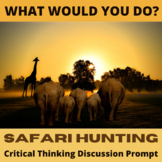 Safari Hunt Critical Thinking Hypothetical Situation Activity