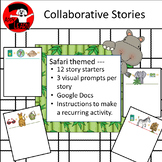 Safari: Collaborative Story Starters - Visual Writing Prompts Dual Delivery