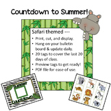 Safari / Jungle theme Summer Countdown:  Count down the days left!