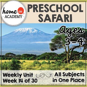 Safari Life - Weekly Preschool Curriculum Unit for Preschool, PreK or Homeschool