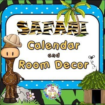 Classroom Decor ~ Room Theme ~ Safari  {Editable}