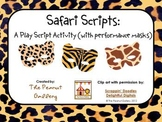 Safari Scripts: A Cooperative Play Script Activity (with Performance Masks)