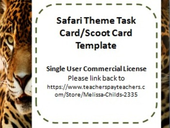 Safari Themed Task Card/Scoot Card Templates Set of 16