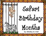 Safari / Zoo Birthday Months