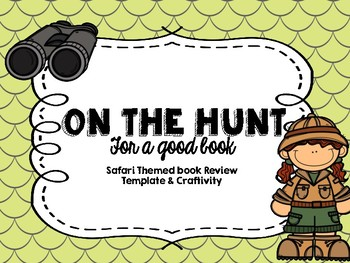 Safari or Jungle Themed Book Review Template & Literacy Craftivity Freebie